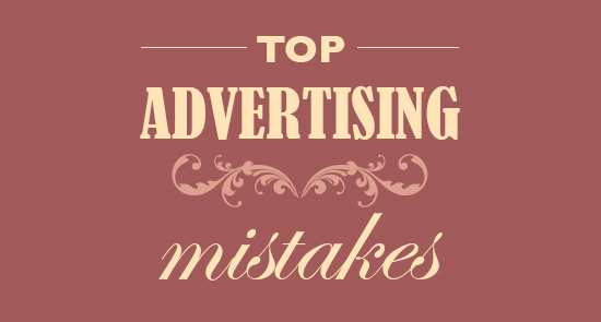 top advertising mistakes